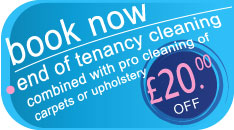 book now end of tenancy cleaning combined with professional cleaning of carpets or upholstery and get £20.00 off